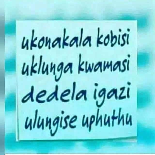 Zulu Proverbs and sayings