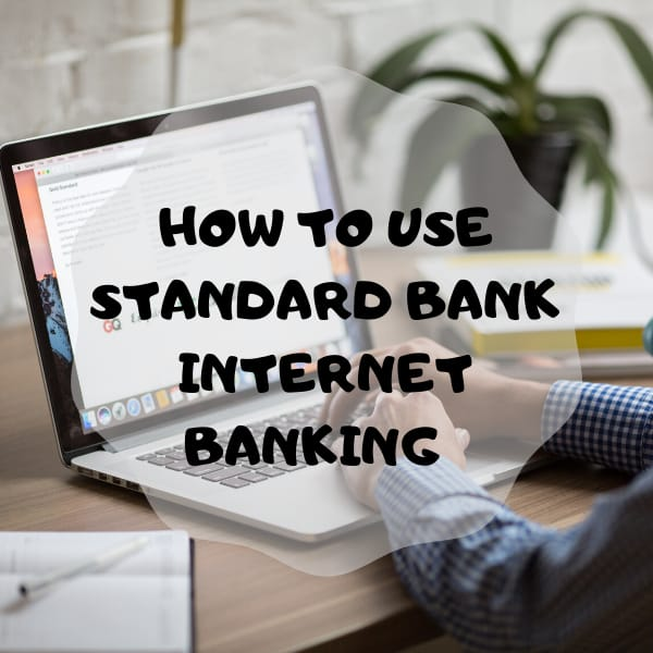 How to use Standard bank internet banking 2019