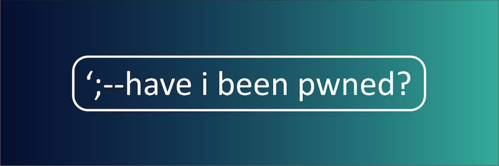 Have I Been Pwned check if your email has been?