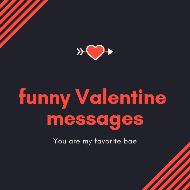 20 funny Valentine messages with pictures