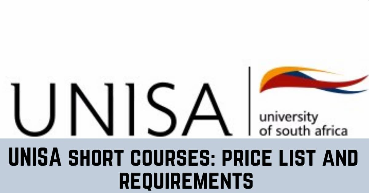 Top UNISA Short Courses 2019: Price List and Requirements