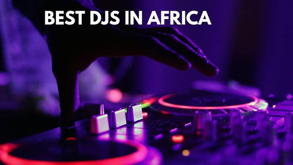 Best djs in Africa 2020