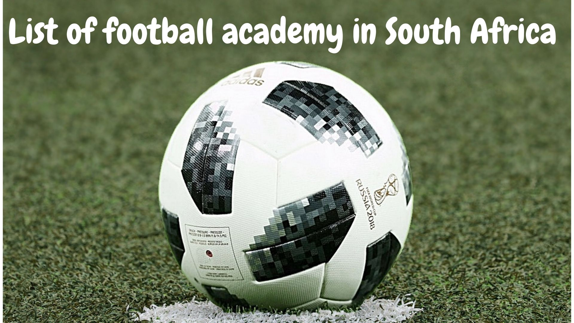 List Of Football Academy In South Africa You Need To Know About