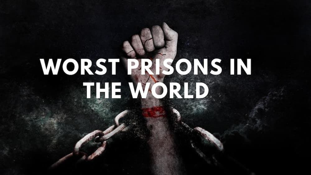 Worst prisons in the world