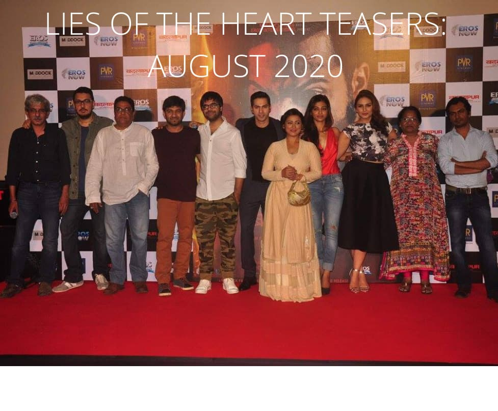 Lies of the Heart teasers: August 2020