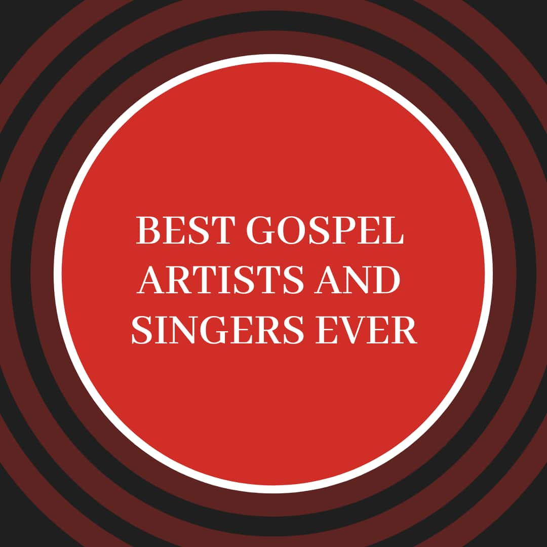 20 Best Gospel Artists and Singers Ever ▷ Briefly SA