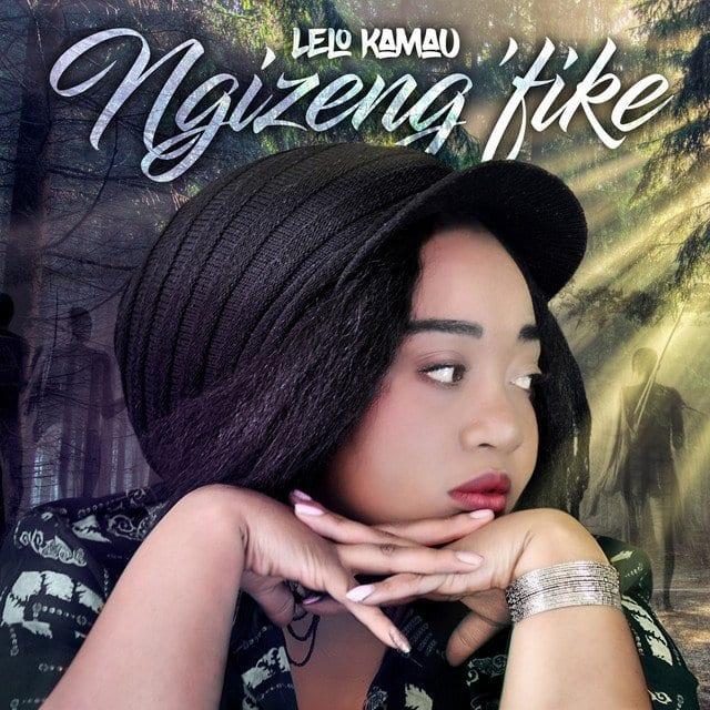 Lelo Kamau ngize ngifike