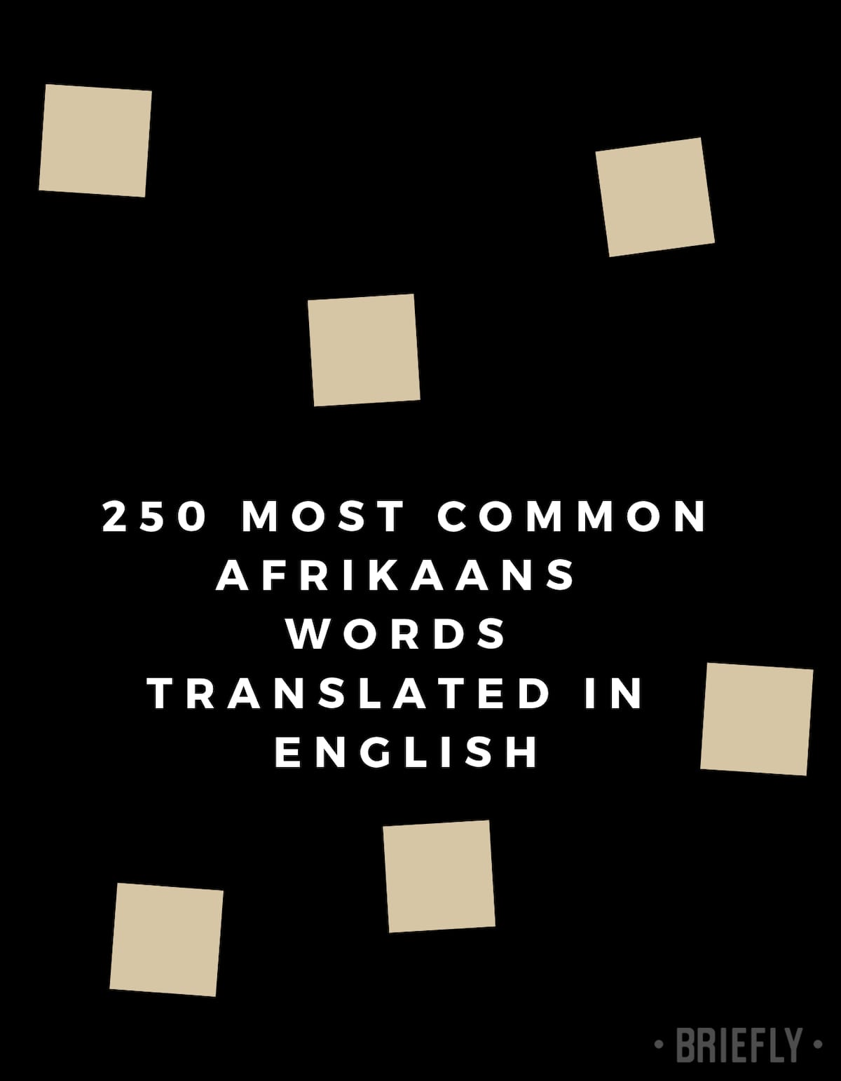 250 most common Afrikaans words translated in English